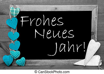 Black Blackbord, Hearts, Frohes Neues Means Happy New Year -...