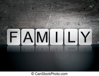 "Family Tiled Letters Concept and Theme - The word ""Family""..."