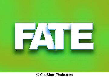 Fate Concept Colorful Word Art