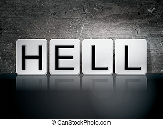 "Hell Tiled Letters Concept and Theme - The word ""Hell""..."