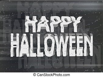 Bad jammed distorted photocopy style spooky Happy Halloween...
