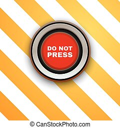 Industrial Red Button. Do not press. Vector