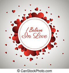 greeting i believe in love design vector illustration eps 10