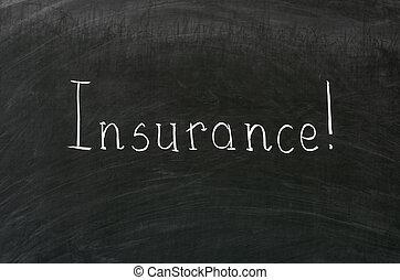 Insurance word handwritten with white chalk on a blackboard