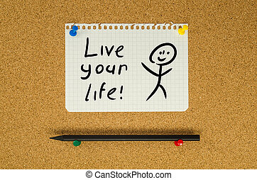 Live your life text note message pin on bulletin board