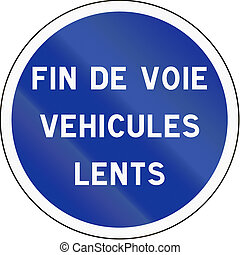 French regulatory road sign - End of lane for slow vehicles.