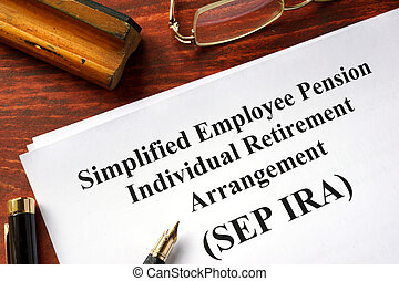 SEP IRA - Simplified Employee Pension Individual Retirement...