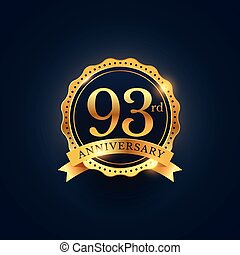 93rd anniversary celebration badge label in golden color