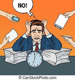 Pop Art Stressed Businessman at Multi Tasking Office Work....