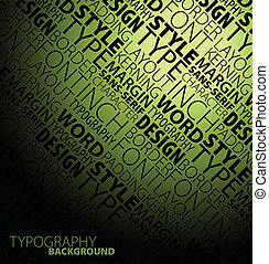 typography background - Abstract design and typography...