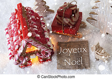 Gingerbread House, Sled, Snowflakes, Joyeux Noel Means Merry...