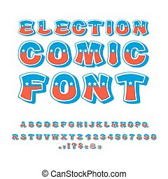 Election comic font. Political debate in America alphabet. USA National ABC. Colors of American flag letters