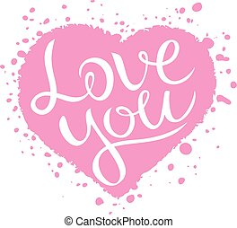 Love you lettering on pink heart shape, Love confession...