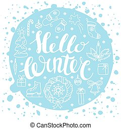 Hello winter handlettering with christmas elements. Winter...