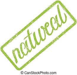 Natural  grunge rubber stamp, vector illustration.