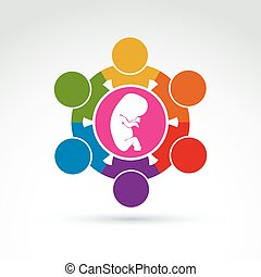 Pregnancy and abortion idea, baby embryo symbol. Illustration of a group of people standing - international association for baby protection.