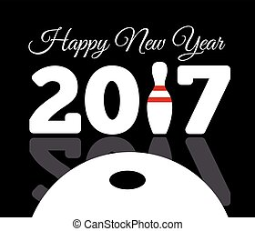 Congratulations to the happy new 2017 year with a bowling and ball