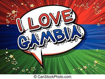 I Love Gambia - Comic book style text.