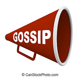 Gossip - Word on Bullhorn - A red bullhorn with the word...