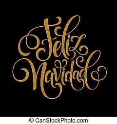 Feliz Navidad hand lettering decoration text for greeting...