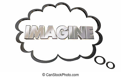 Imagine Create Innovate Imagination Thought Cloud Bubble 3d...