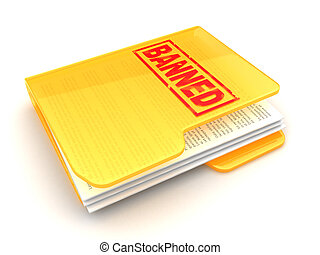 banned - 3d illustration of folder icon with 'banned' sign...