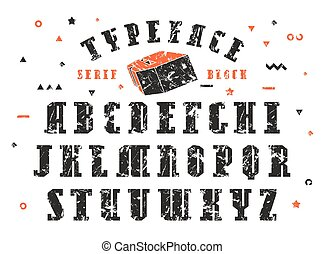Stock vector set of serif font. Bold typeface with shabby...