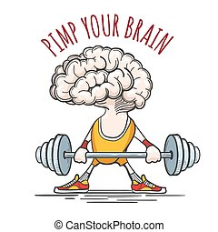 Pimp Your Brain - Human brain in sport uniform with barbell...