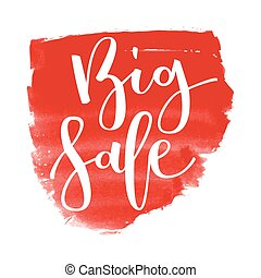 Big sale hand written inscription on red watercolor banner...