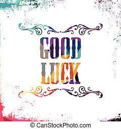 good luck bstract colorful triangle geometrical greetings...