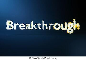 Breakthrough concept. Creative voluminous writing on blue...