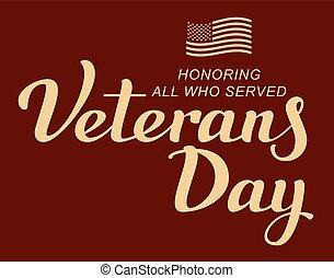 November 11 Veterans Day. Lettering