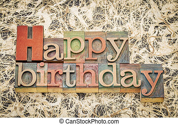 Happy Birthday in letterpess wood type - Happy Birthday...