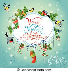 Xmas and New Year Holiday Card with Birds holding Christmas stockings, gifts and presents. Calligraphic handwritten text Warm Winter Wishes.