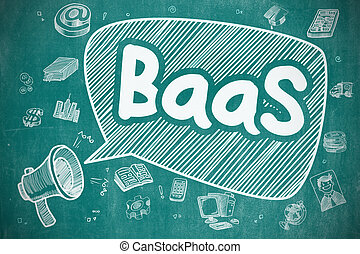 BaaS - Hand Drawn Illustration on Blue Chalkboard. -...