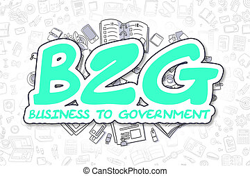 B2G - Doodle Green Word. Business Concept. - Green Word -...
