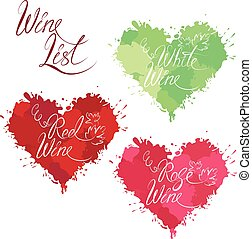 Set of elements in grunge style with hearts shapes made of color drops, isolated on white background. Handdrawn text Wine list, Red, Rose, White wine. Design for restaurant, bar, cafe menu or label.