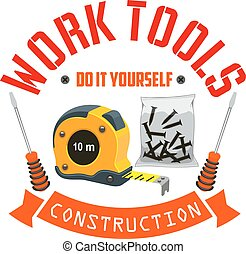 Construction work tools label with elements of ruler tape,...