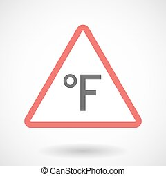 Isolated warning sign icon with  a farenheith degrees sign
