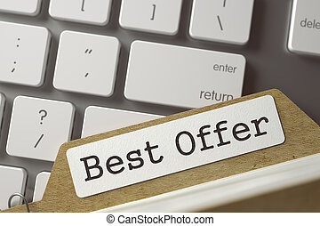File Card with Best Offer. 3D. - Best Offer written on Sort...
