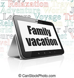 Vacation concept: Tablet Computer with Family Vacation on...