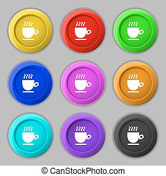 Coffee cup sign. symbol on nine round colourful buttons. Vector