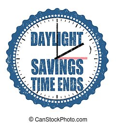 Daylight saving time ends stamp or sign - Daylight saving...