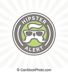 Hipster alert icon with hippie glasses and mustache symbol....