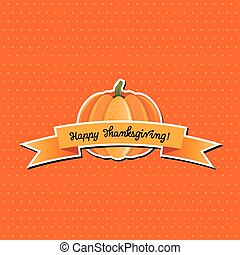 Pumpkin with Happy Thanksgiving banner