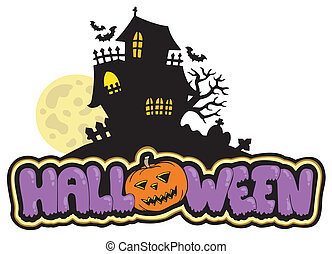 Halloween sign with haunted house - vector illustration.