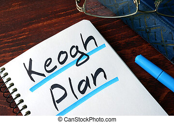 Keogh Plan written in a note