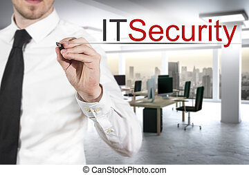 businessman writing it security in modern office