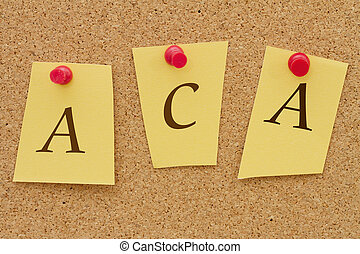 ACA, Affordable Care Act, Three yellow notes on a cork board...