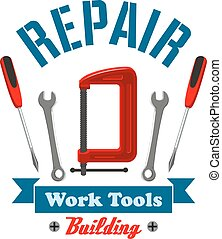 Repair work tools label emblem. Home construction and...